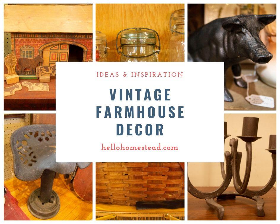 A collage of vintage farmhouse decor ideas.