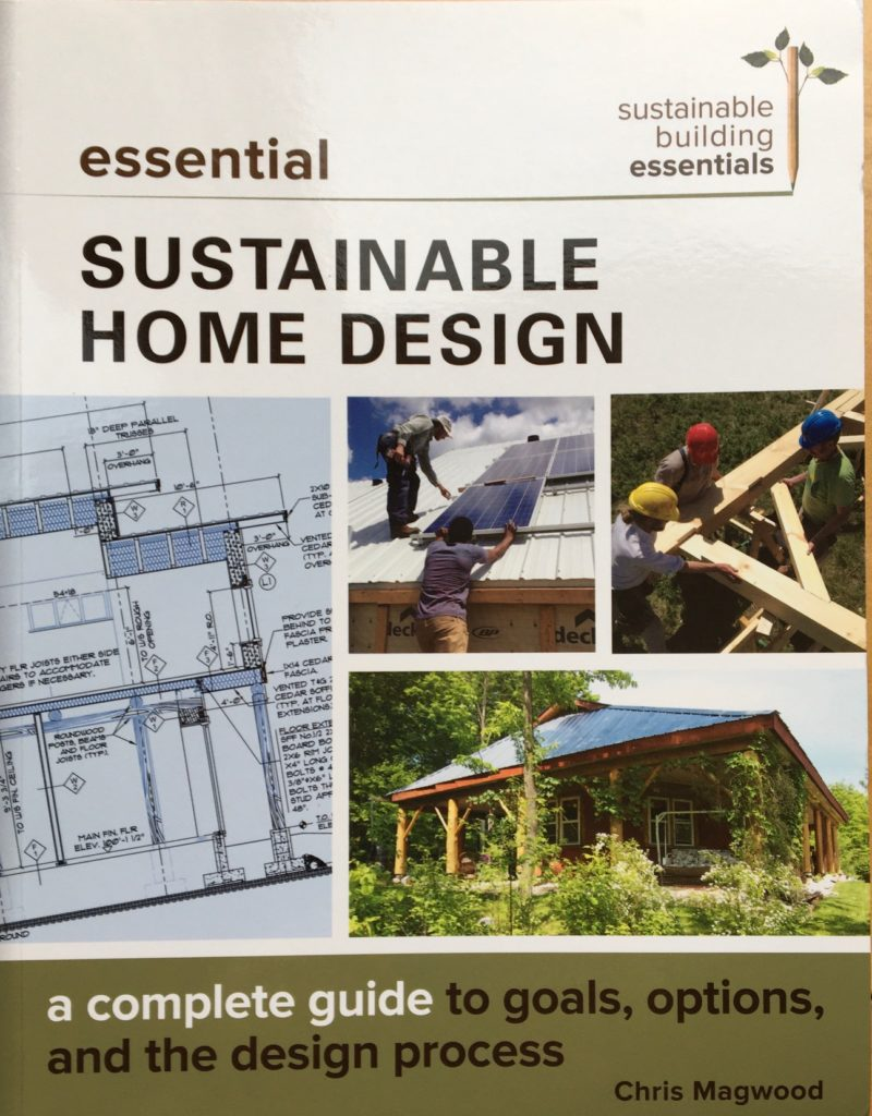 Cover of the book Essential Sustainable Home Design by Chris Magwood.